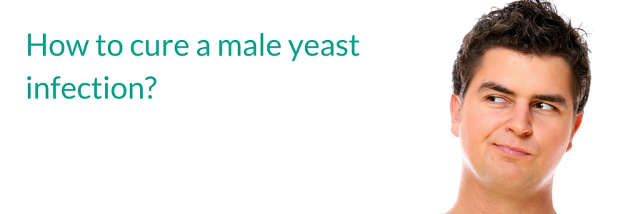 How to Cure a Male Yeast Infection