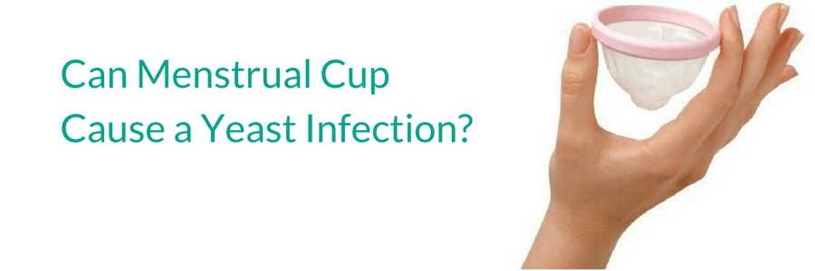 Can Menstrual Cup Cause a Yeast Infection?